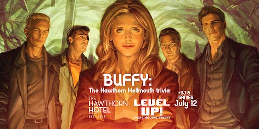 BUFFY: The Hawthorn Hellmouth Trivia