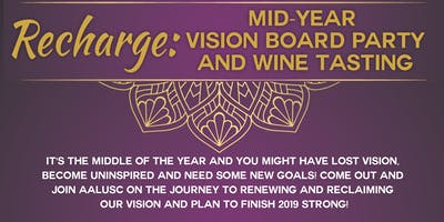 RECHARGE: Mid-Year Vision Board Party and Wine Tasting