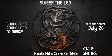 SWEEP THE LEG: Karate Kid x Cobra Kai Trivia tickets