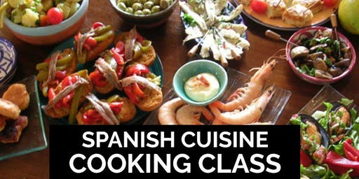 Spanish Cuisine Cooking Class -	$125 Per Person	 - Sat, 8/24/19