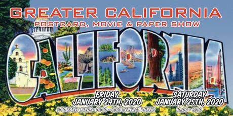 Greater California Postcard, Movie and Paper Show tickets