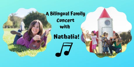 A Bilingual Family Concert with Nathalia! tickets