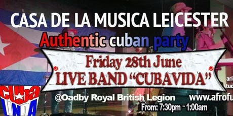 "★FRIDAY 28th JUNE - LIVE CUBAN BAND IN LEICESTER ""CUBAVIDA"" ♫♫ tickets"
