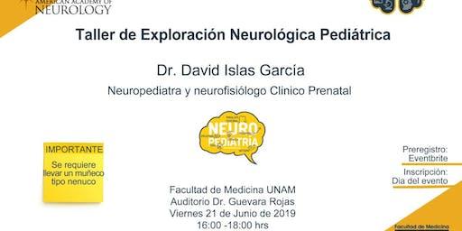 Taller de exploración neurológica pediátrica.