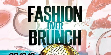 Fashion Over Brunch tickets