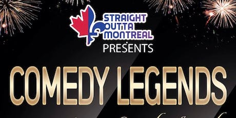Comedy Montreal ( Stand Up Comedy ) Comedy Legends tickets