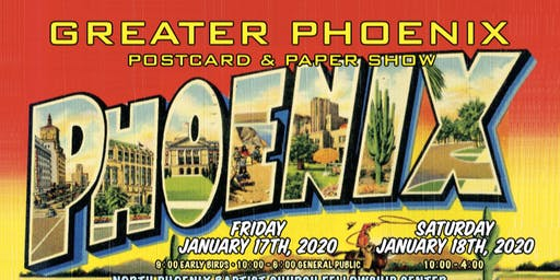 Greater Phoenix Postcard & Paper Show