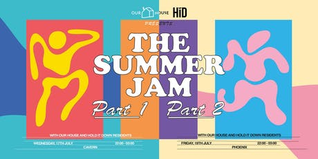OH x HiD: The Summer Jam Parts 1 & 2 - Grad Week Special tickets