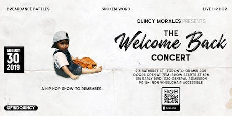 Quincy Morales Presents:   The Welcome Back Concert tickets