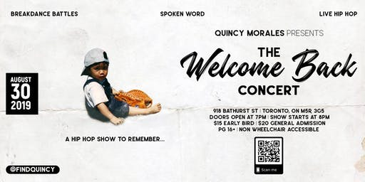 Quincy Morales Presents:   The Welcome Back Concert