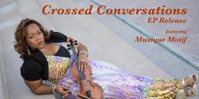 MATINEE : K'Tina Crossed Conversations EP release featuring Musique Motif @ recordBar