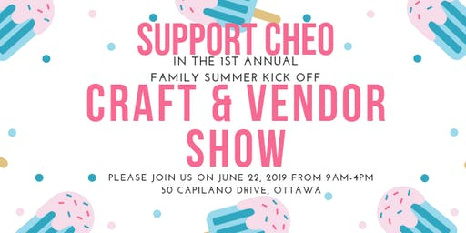 Family Summer Kick Off Craft & Vendor Show