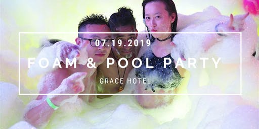 Foam & Pool Party -Limited to 150-
