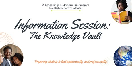 The Knowledge Vault Information Session tickets