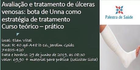 Avaliação e tratamento de úlceras venosas: bota de Unna como estratégia de tratamento - Curso teórico – prático  bilhetes