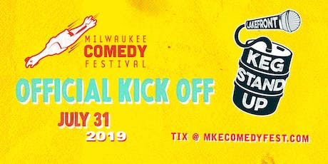 Keg Stand Up Official MCF Kick Off tickets