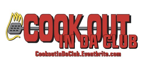 Cookout In Da Club 2