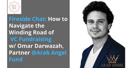 Investor Talk w/ Omar Darwazah: Navigating the Winding Road of VC Funding tickets