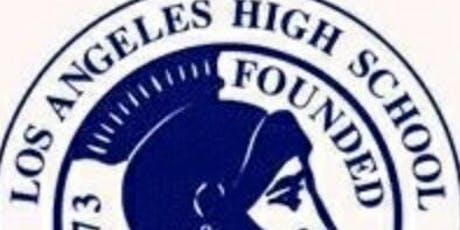 Los Angeles High School Class of 84/ 35yr Class reunion tickets