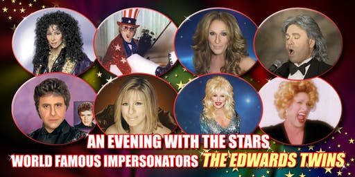 Cher,Elton John,Celine Dion & Streisand Vegas The Edwards Twins Impersonators