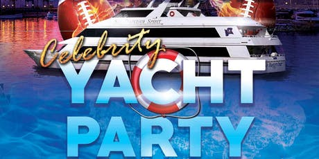 Pre-Game Superbowl Celebrity Yacht Party tickets