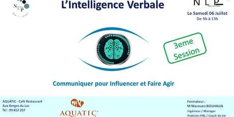 L'Intelligence verbale - Communiquer, Influencer et faire agir billets