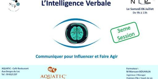 L'Intelligence verbale - Communiquer, Influencer et faire agir