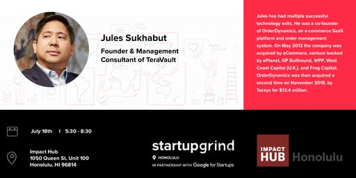 Startup Grind Fireside Chat with Jules Sukhabut (TeraVault)