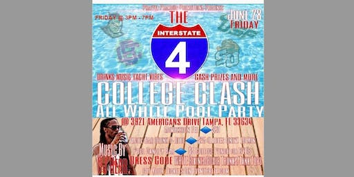 """THE I-4 INTERSTATE COLLEGE CLASH """"ALL WHITE"""" POOL PARTY"""