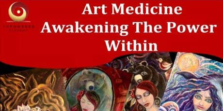 Art Medicine - Awakening The Power Within tickets