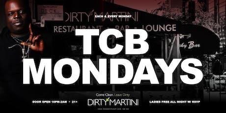 #TCBMONDAYS: TCB LIVE 3 SETS at DIRTY MARTINI tickets