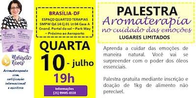 Palestra: Aromaterapia no cuidado das emoções. BRASÍLIA-DF
