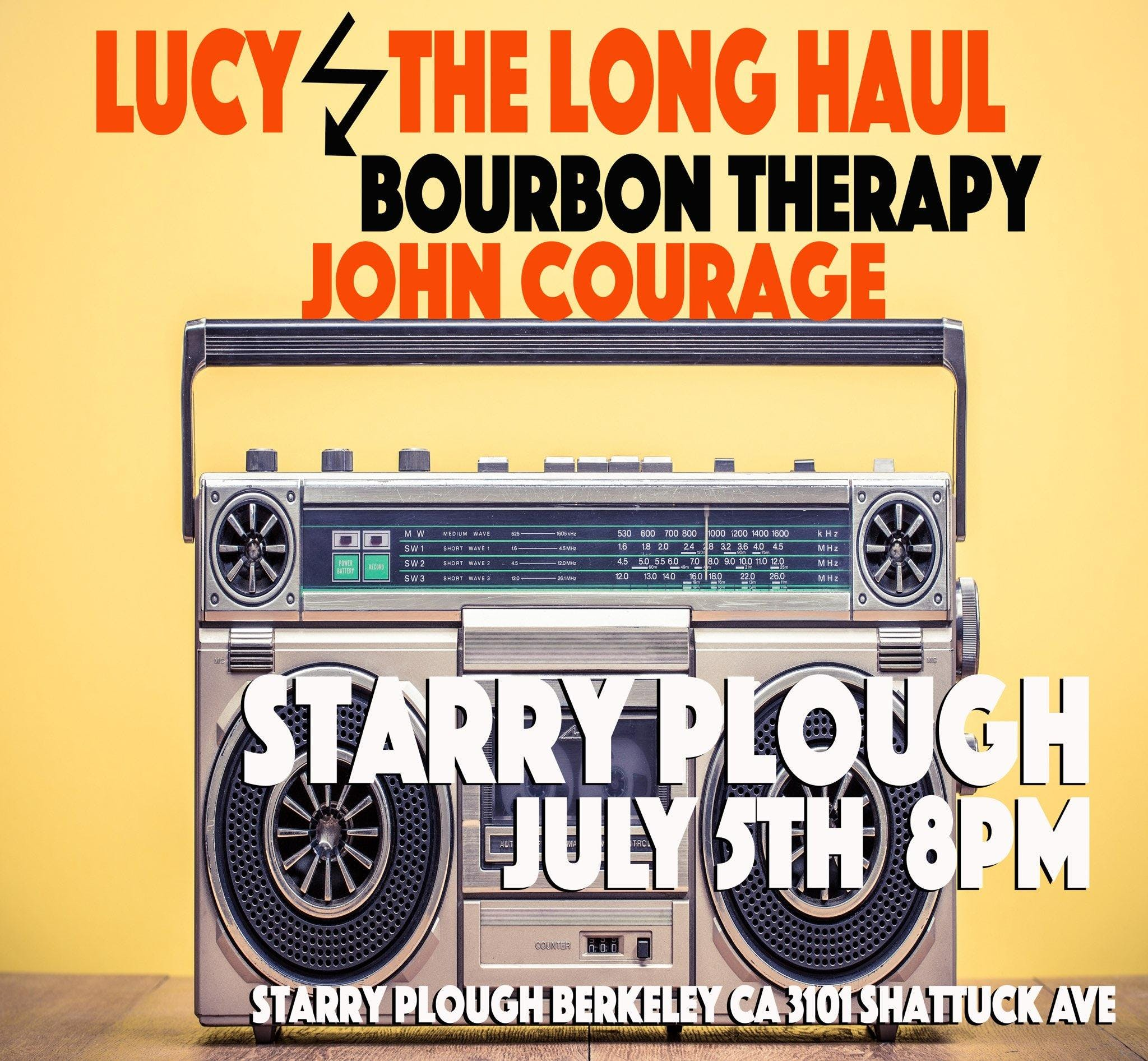Bourbon Therapy, Lucy and the Long Haul, John Courage