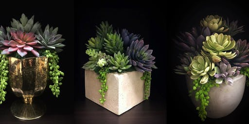Creative Faux Succulents Workshop-  Variety Of Vases!