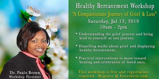 Healthy Bereavement Workshop: A Compassionate Journey of Grief & Loss