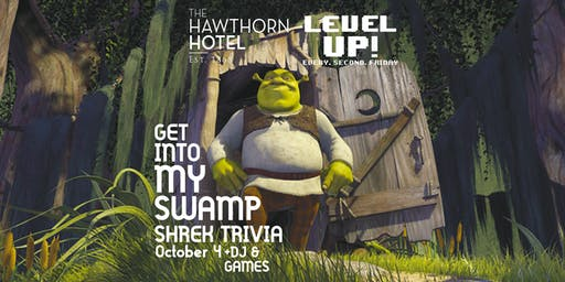 GET INTO MY SWAMP: Shrek Trivia [Friday]