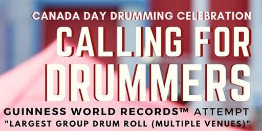 Drummers Wanted For Guinness World Records - Canada Day Drumming