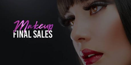 Makeup Final Sale Event - ALBANY tickets