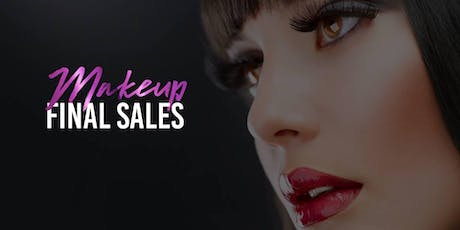 Makeup Final Sale Event - KNOXVILLE tickets