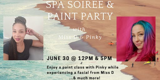 Spa Soiree Series: Painting with Pinky!