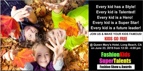Fashion Kids & Super Talents - Fashion & Talent Show tickets