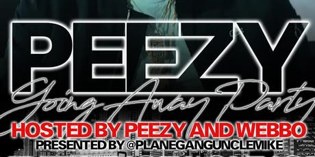 Peezy's going away party tickets