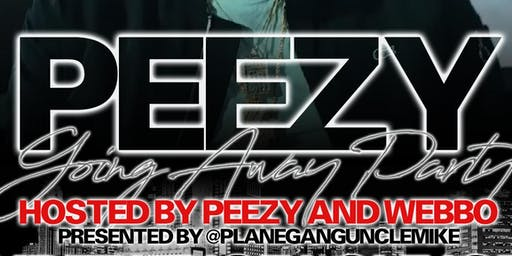Peezy's going away party