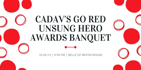 CADAV'S  Go Red UnSung Hero Banquet tickets