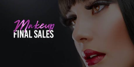 Makeup Final Sale Event - STAMFORD tickets