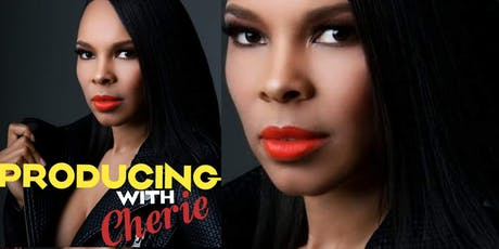 Producing for Film & Television with Cherie Johnson {Master Class} tickets