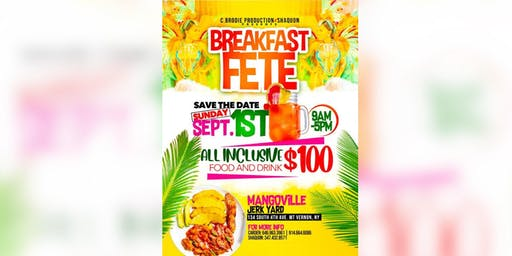 C. Brodie Productions & Shaquon presents Breakfast Fete 2019*ALL INCLUSIVE*