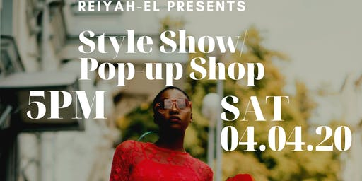Reiyah-El Style Show/Pop-up Shop
