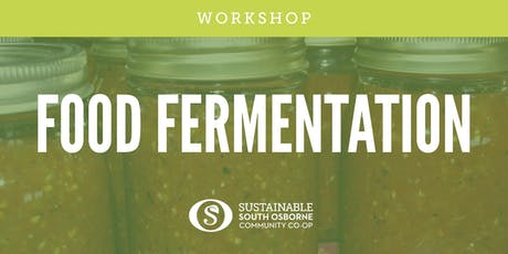 Food Fermentation Workshop: Salsa and Sauerkraut tickets