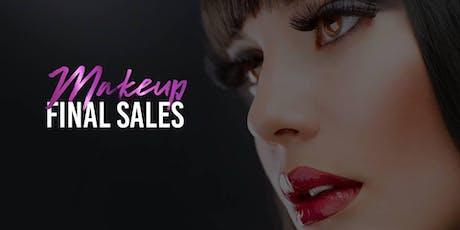Makeup Final Sale Event - SAVANNAH tickets